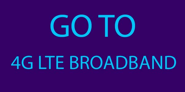 Go_To_4G_Broadband